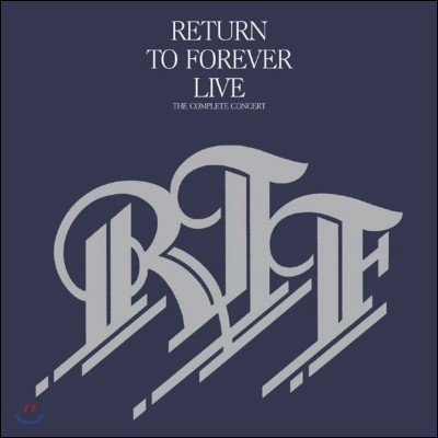 Return To Forever (RTF, 리턴 투 포에버) - Live: Complete Concert