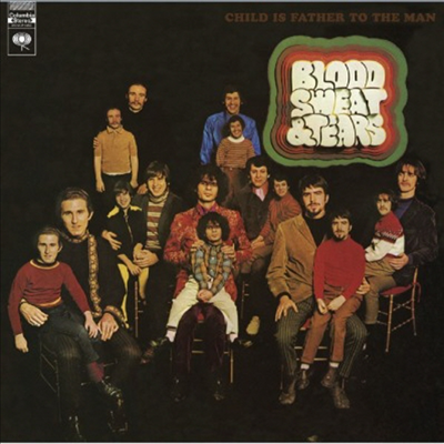 Blood, Sweat & Tears - Child Is Father To The Man (180g Vinyl LP)