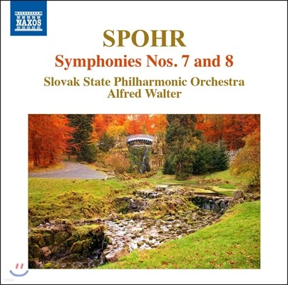 Alfred Walter 슈포어: 교향곡 7번 '인생의 신성과 세속', 교향곡 8번 (Louis Spohr: Symphonies Op.121, Op.137) 슬로바키아 국립 필하모닉 오케스트라, 알프레드 발터