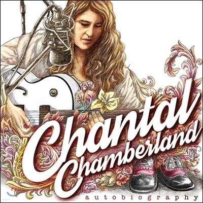 Chantal Chamberland (샨탈 챔버랜드) - Autobiography (자서전) [Limited Edition LP]