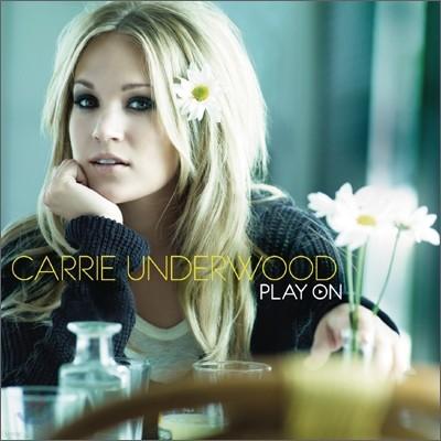 Carrie Underwood - Play On 캐리 언더우드