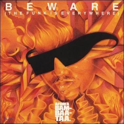 Afrika Bambaataa (아프리카 밤바타) - Beware (The Funk Is Everywhere)