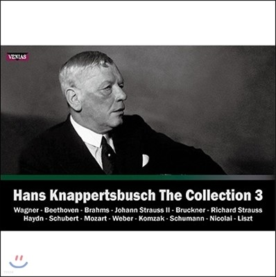 한스 크나퍼츠부슈 컬렉션 3집 1925-1964년 레코딩 (Hans Knappertsbusch The Collection Vol.3 - Wagner / Beethoven / Brahms / Bruckner / R. Strauss)