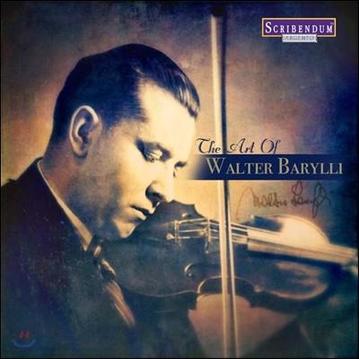 발터 바릴리 명연주 모음집 (The Art of Walter Barylli)