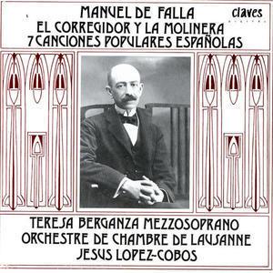 Teresa Berganza, ~ / Falla : El Corregidor Y La Molinera, 7 Canciones Populares Espanolas (SKCDL0293)