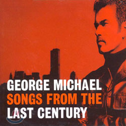 George Michael - Songs Form The Last Century