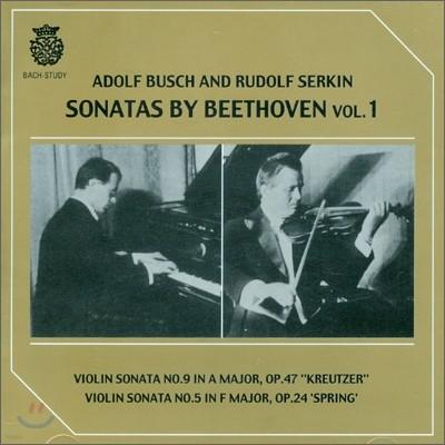 Adolf Busch / Rudolf Serkin 베토벤 : 바이올린 소나타 9 & 5번 - 아돌프 부쉬 & 루돌프 제르킨 (Beethoven : Violin Sonatas No.9 & 5)