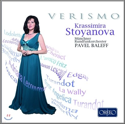 Krassimira Stoyanova 베리스모 - 푸치니 / 칠레아 / 조르다노 / 마스카니: 오페라 아리아 (Verismo - Opera Arias by Puccini, Cilea, Mascagni, Catalani, Giordano) 크라시미라 스토야노바