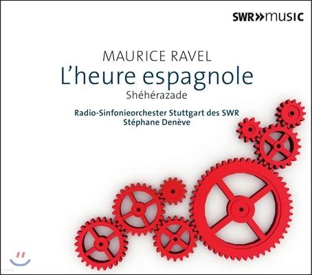 Stephane Deneve 라벨: 관현악 작품 4집 - 스페인의 시간, 셰헤라자데 (Ravel: Sheherazade, L'heure Espagnole) 스테판 드네브 / 슈투트가르트 SWR 심포니 오케스트라