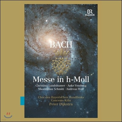 Peter Dijkstra / Concerto Koln 바흐: 미사 B단조 (J.S. Bach: Mass In B-Minor, BWV232) 페테르 데이크스트라, 콘체르토 쾰른