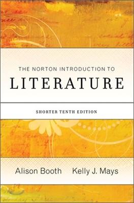 The Norton Introduction to Literature (Shorter), 10/E