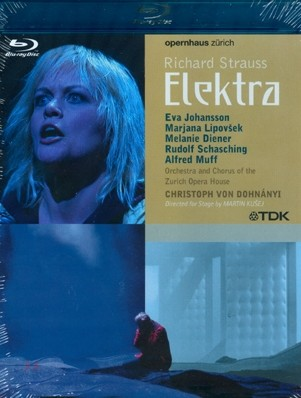 Christoph von Dohnanyi / Eva Johansson 슈트라우스: 오페라 '엘렉트라' - 에바 요한슨, 크리스토프 폰 도흐나니, 취리히 오페라 하우스 (Richard Strauss: Elektra)
