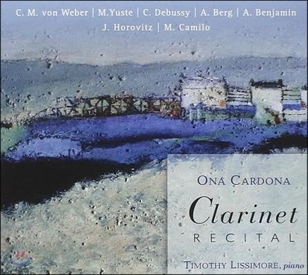 Ona Cardona 19-20세기 클라리넷 작품집: 베버 / 드뷔시 / 알반 베르크 외 (Clarinet Recital - Von Weber / Yuste / Debussy / Alban Berg) 오나 카르도나, 티모시 리시모레