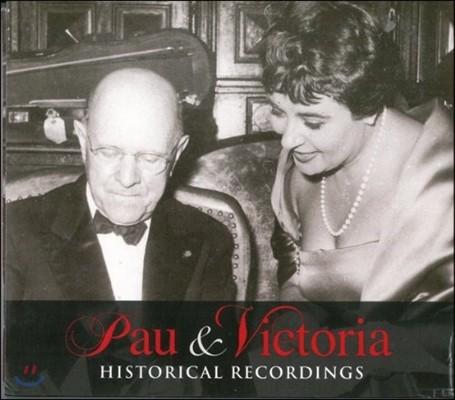 Pablo Casals / Victoria de Los Angeles 파우 & 빅토리아 - 파블로 카잘스와 빅토리아 데 로스 앙헬레스: 역사적 녹음집 (Pau & Victoria: Historical Recordings)