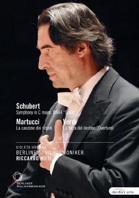 베를린 필의 2009년 유러피언 콘서트 - 슈베르트 : 교향곡 9번 '그레이트', 마르투치 : 추억의 노래 & 베르디 : 운명의 힘 서곡