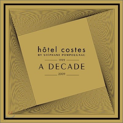Hotel Costes A Decade (By Stephane Pompougnac)