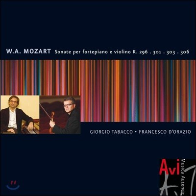 Francesco d'Orazio 모차르트: 바이올린 소나타 7, 18, 20 & 23번 (Mozart: Violin Sonatas K296, K301, K303, K306)
