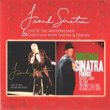 Frank Sinatra - Live At Meadowlands + Christmas With Sinatra & Friends