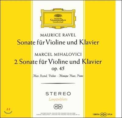 Max Rostal / Monique Haas 라벨 / 마르셀 미할로비치: 바이올린 소나타 (Ravel / Marcel Mihalovici: Violin Sonatas) 막스 로스탈, 모니크 하스 [LP]