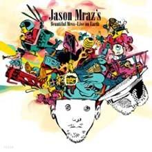 Jason Mraz - Beautiful Mess: Live On Earth