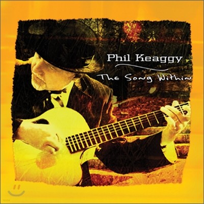 Phil Keaggy - The Song Within