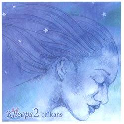 Kheops 2 - Balkans