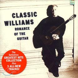 John Williams - Classic Williams / Romance Of The Guitar