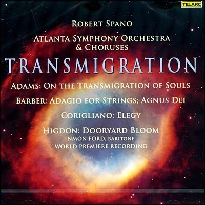Robert Spano 윤회 - 존 아담스 / 바버 / 코릴리아노 / 존 히그던 (Transmigration)