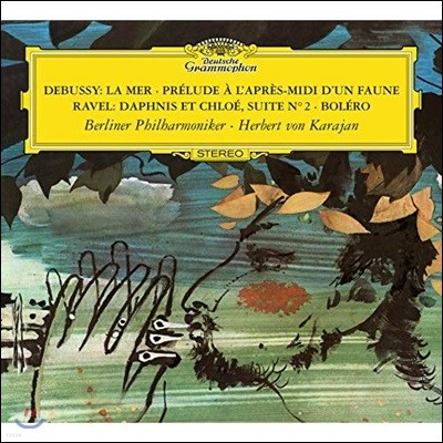 Herbert von Karajan 드뷔시: 바다, 목신의 오후에의 전주곡 / 라벨: 다프니스와 클로에 모음곡 2번, 볼레로 (Debussy: La Mer, Prelude A L'apres-Midi D'un Faune / Ravel: Daphnis et Chloe, Suite No.2, Bolero)