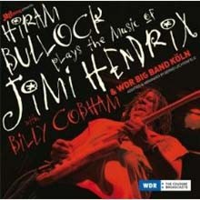 Hiram Bullock - Plays The Music Of Jimi Hendrix