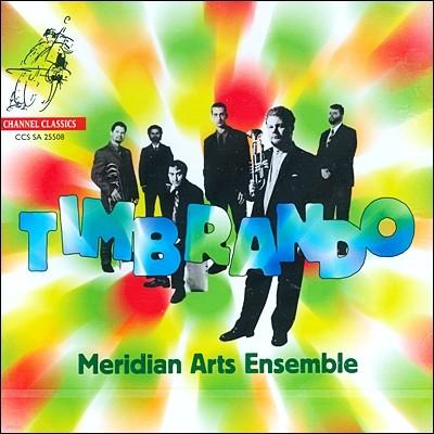 Meridian Arts Ensemble 남북 아메리카 작곡가들 - 메리디안 아츠 앙상블 (Timbrando)