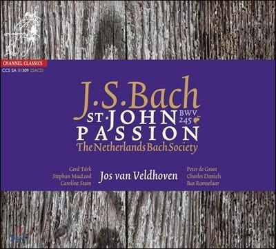 Netherlands Bach Society 바흐: 요한 수난곡 (Bach: St John Passion, BWV245)