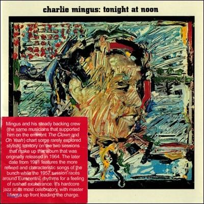 Charles Mingus (찰스 밍거스) - Tonight At Noon