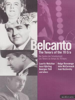 벨칸토 - 78회전 시대의 테너들 Part II
