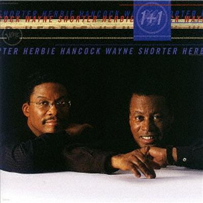 Herbie Hancock & Wayne Shorter - 1+1 (SHM-CD)(일본반)