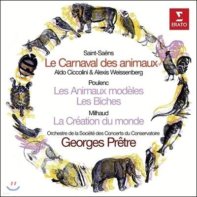 Georges Pretre 생상스: 동물의 사육제 / 풀랑크: 동물 모델 / 미요: 세계의 창조 (Saint-Saens: Le Carnaval des Animaux / Poulenc: Les Animaux Modeles / Milhaud: La Creation du Monde)