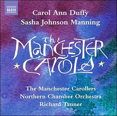 The Manchester Carollers 더피 & 맨닝: 멘체스터 캐롤스 (Carol Ann Duffy / Sasha Johnson Manning: The Manchester Carols)