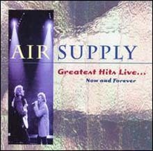 Air Supply - Greatest Hits...Now And Forever (Flashback Series)