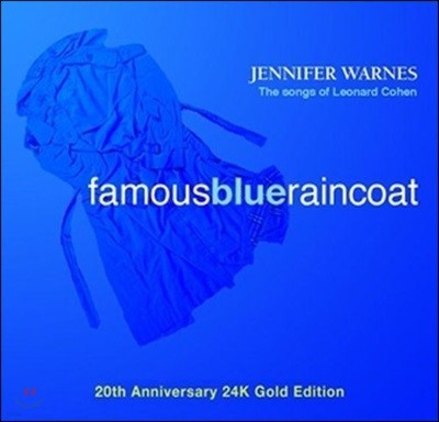 Jennifer Warnes (제니퍼 원스) - Famous Blue Raincoat [24K 골드 CD]