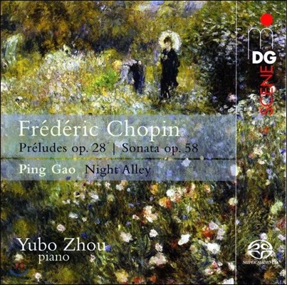 Yubo Zhou 쇼팽: 전주곡 Op.28, 피아노 소나타 3번 / 핑 가오: 밤의 골목 (Chopin: 24 Preludes & Piano Sonata Op.58 / Ping Gao: Night Alley) 저우 위보