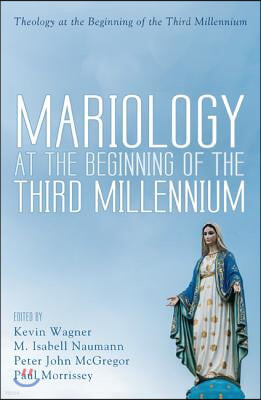 Mariology at the Beginning of the Third Millenium
