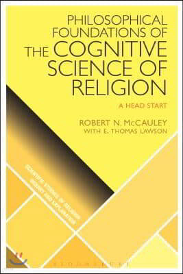 Philosophical Foundations of the Cognitive Science of Religion