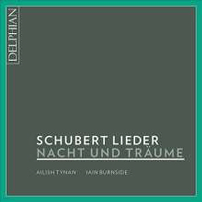 슈베르트: 밤과 꿈 (Schubert: Nacht Und Traume) - Ailish Tynan