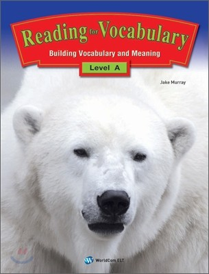 Reading for Vocabulary Level A
