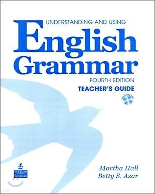 Understanding and Using English Grammar, 4/E : Teacher's Guide