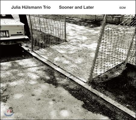 Julia Hulsmann Trio (율리아 휠스만 트리오) - Sooner And Later
