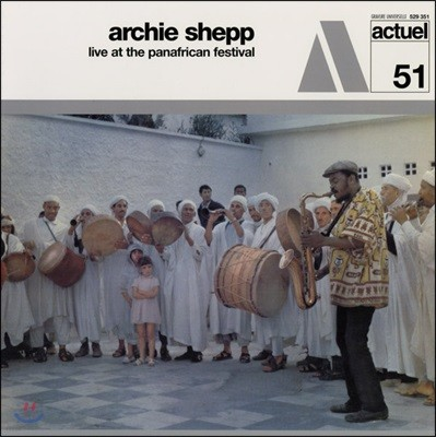 Archie Shepp (아치 ��) - Live At The Panafrican Festival (1969년 판아프리칸 페스티벌 라이브) [LP]