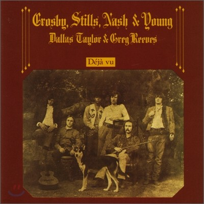 Crosby, Stills Nash & Young - Deja Vu