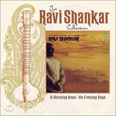 Ravi Shankar - A Morning Raga / An Evening Raga