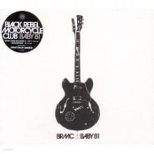 Black Rebel Motorcycle Club - Baby 81